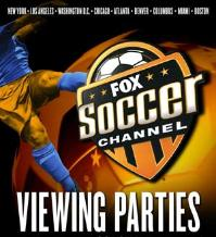 Fox Soccer Channel Viewing Party