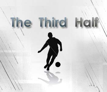 the third half The Third Half 9 Is Live