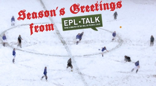 seasons greetings from epl talk Season's Greetings From EPL Talk