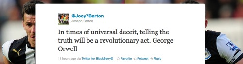 joey barton tweet orwell1 Joey Bartons Twitter Outbursts Expose Bad Stench at Newcastle United