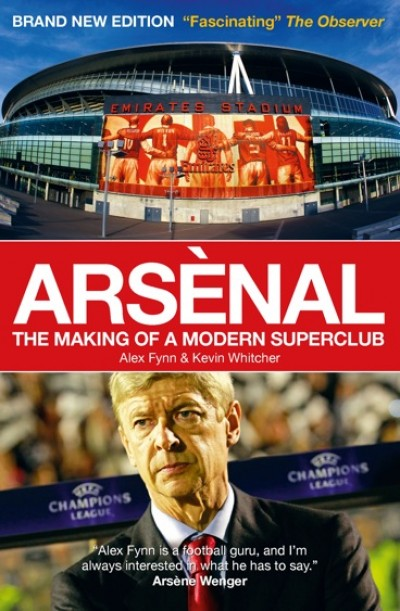 arsenal book cover1 Arsenal, Making of a Modern Superclub: Book Review