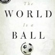 world is a ball The Ultimate Guide To Football Books