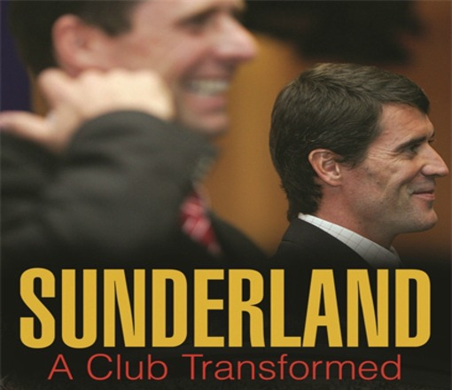 sunderland club transformed Sunderland: A Club Transformed (Book Review)