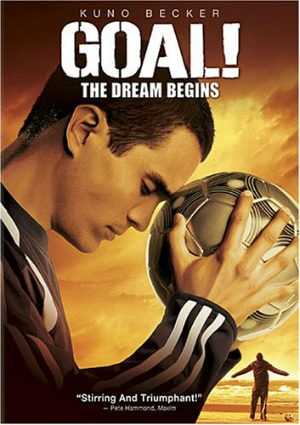 Goal The Dream Begins The Ultimate Guide to Soccer Movies
