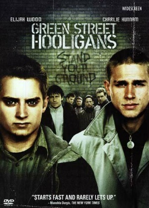green street hooligans The Ultimate Guide to Soccer Movies