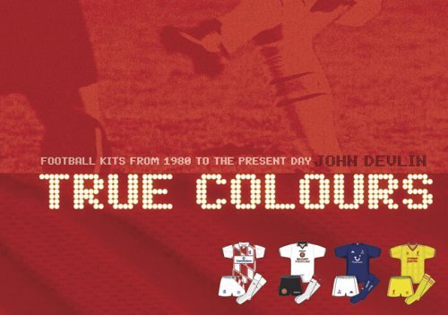 true colours book Interview With John Devlin About Euro 2012 Shirts