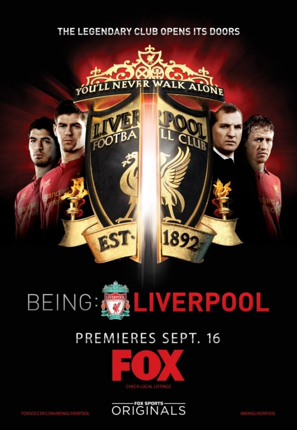 being liverpool poster 600x868 FOXs Movie Poster For Being Liverpool, The Behind The Scenes Documentary [PHOTO]