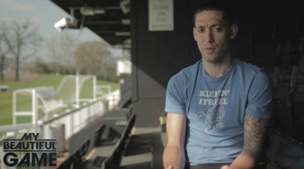 clint dempsey my beautiful game 600x334 My Beautiful Game Review: FOX Soccer TV Series Debuts Saturday