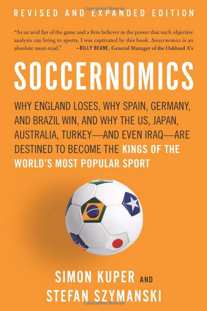 soccernomics Soccernomics: Revised and Expanded Second Edition is This Months Book Club Selection, Join the Discussion!
