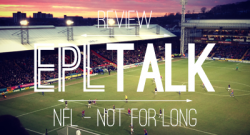 EPL Talk Podcast 23