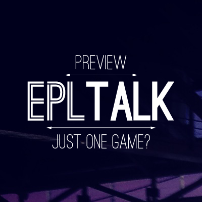 EPL Talk Podcast 26