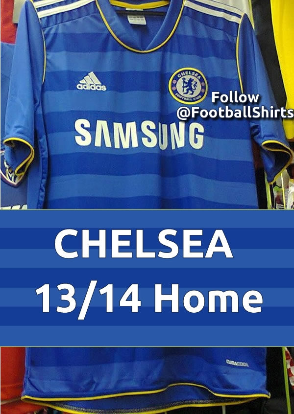 chelsea home shirt Chelsea Home Shirt for 2013 14 Season Leaked [PHOTO]