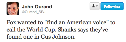 ourand shanks quote FOX Lowers The Bar On Televised Soccer Games With American Voice Gus Johnson