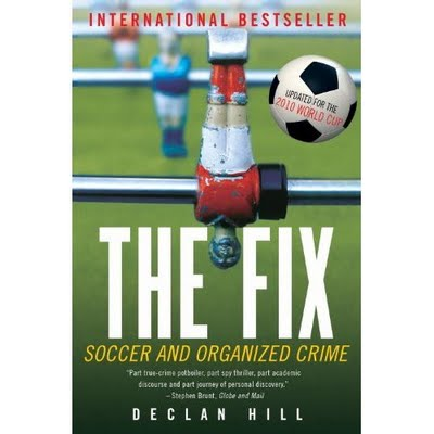 the fix book 'The Fix: Soccer And Organized Crime' is This Month's Book Club Selection, Join the Discussion!