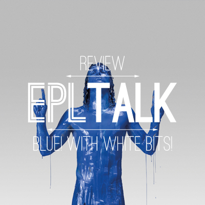 EPL Talk Podcast 43