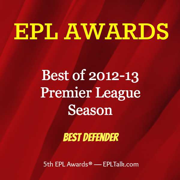 best defender 600x600 2013 EPL Awards: Best Defender