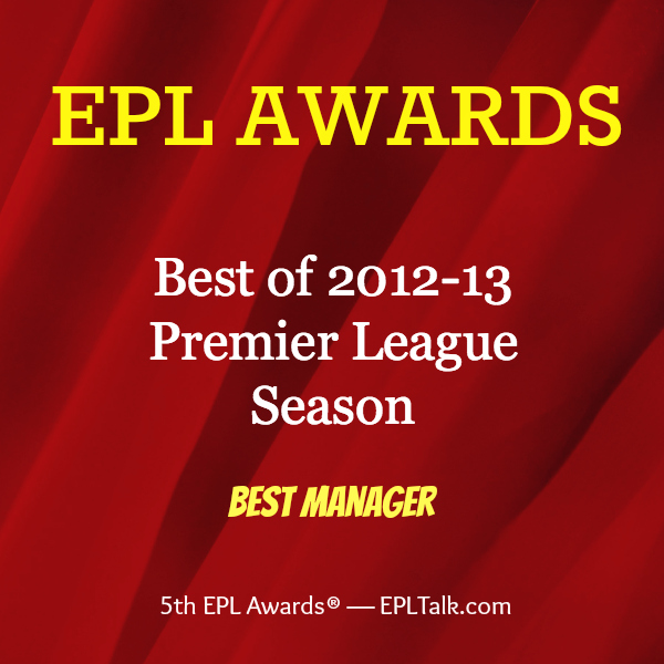 best manager 600x600 2013 EPL Awards: Best Manager