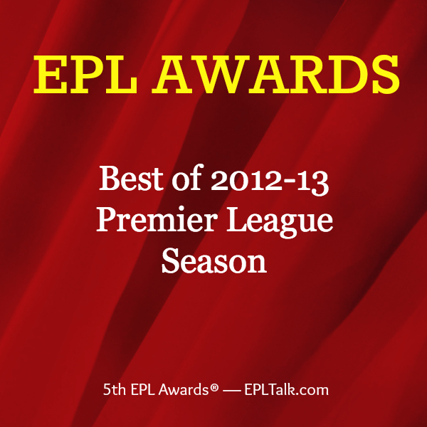 epl awards 600x600 Vote for the Best of the 2012 13 Premier League Season in the 5th Annual EPL Awards