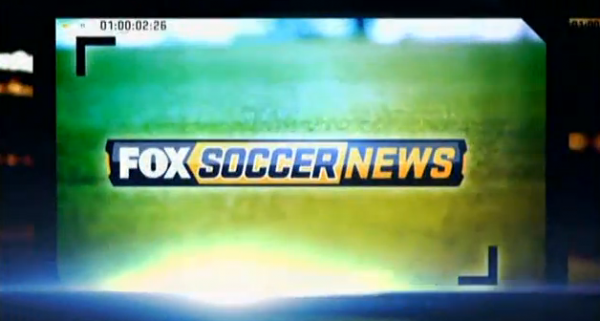fox soccer news Final Episode of FOX Soccer News Will Air On US TV On August 17