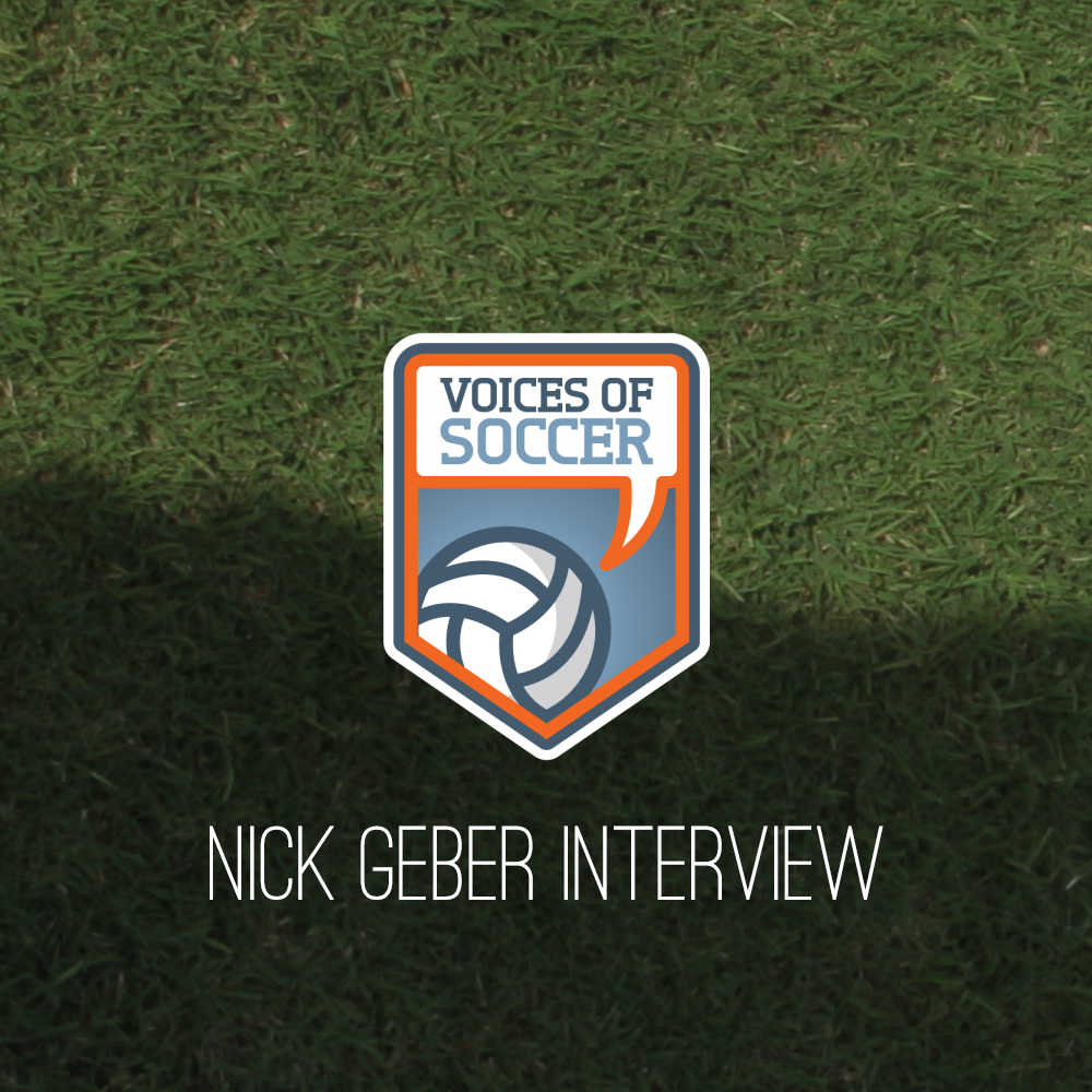 Nick Geber Interview (Voices Of Soccer)
