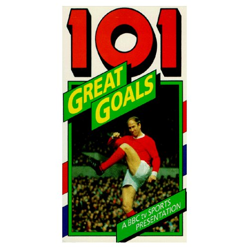 101 great goals vhs Watch the 101 Great Goals Video Featuring the Best Goals From England Of The 1960s 80s [VIDEO]