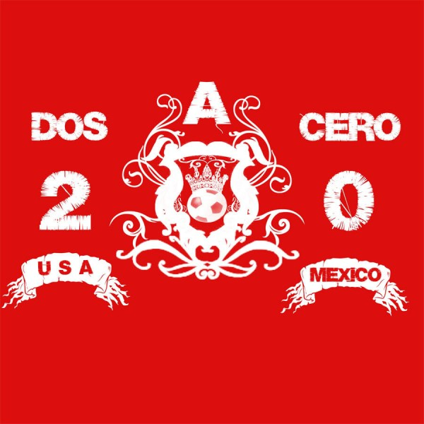 dos a cero usa mexico 600x600 Incredible Scenes of US Soccer Fans Celebrating 2 0 Win vs Mexico Including US Players Chugging Beer [VIDEO]