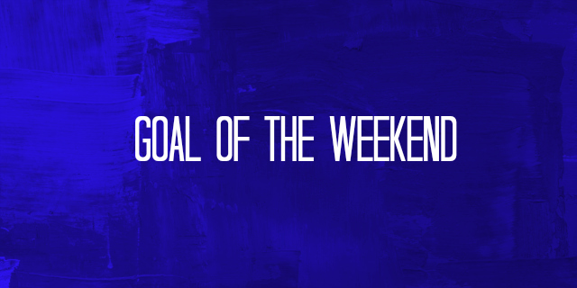 goal of the weekend Watch the Goal of the Weekend Featuring A Thunderbolt From 25 Yards [VIDEO]