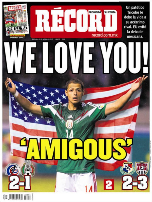we love you amigous 600x799 Front Covers Of Mexico Newspapers Praising USA Soccer Victory [PHOTOS]