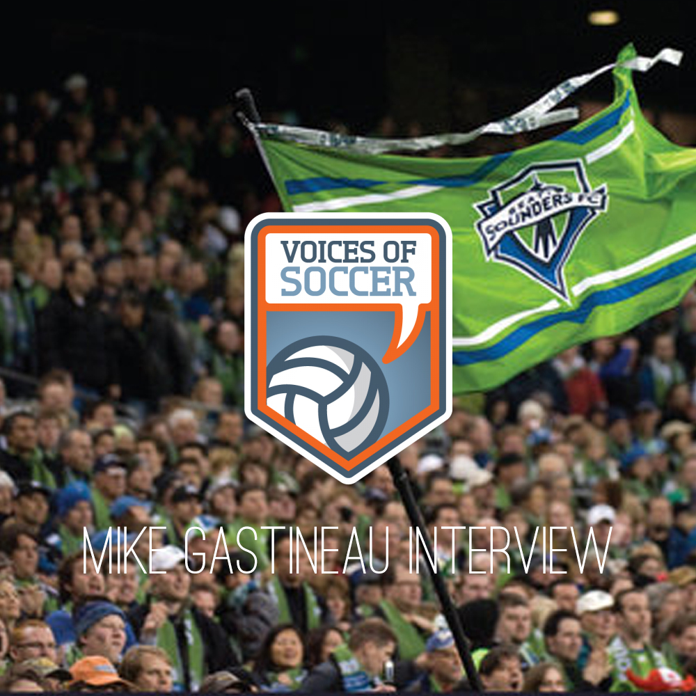 Interview With Mike Gastineau; Author of New Book About the Seattle Sounders (Voices Of Soccer)
