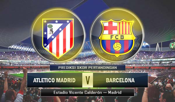 Atletico Madrid vs Barcelona Can Atlético Madrid Beat Barcelona?