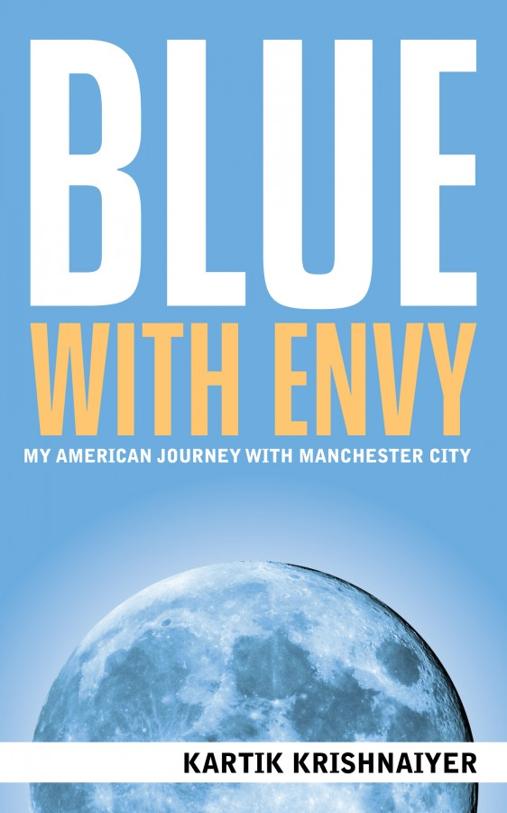 blue with envy cover 562x900 World Soccer Talk Announces Launch Of a Brand New Soccer Book For EPL Fans