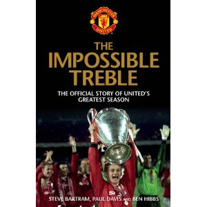 impossible treble A Trio of Manchester United Books That Shine A Light On The Clubs History And Future