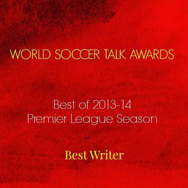 best writer 2014 World Soccer Talk Awards: Best Premier League Writer