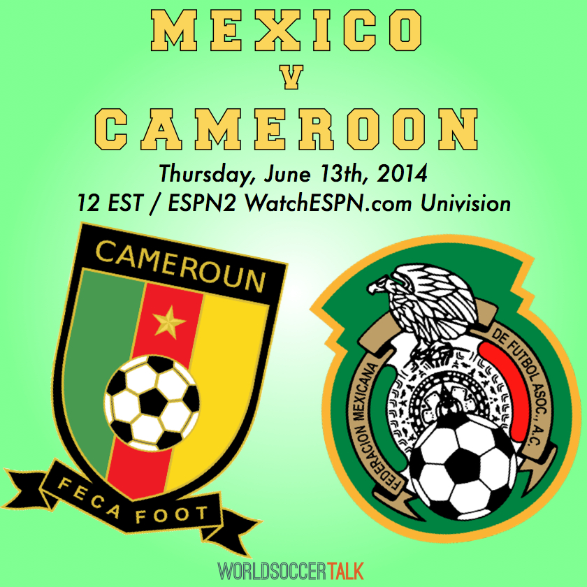 Lineups for Mexico vs Cameroon & Where to Watch the Game On TV