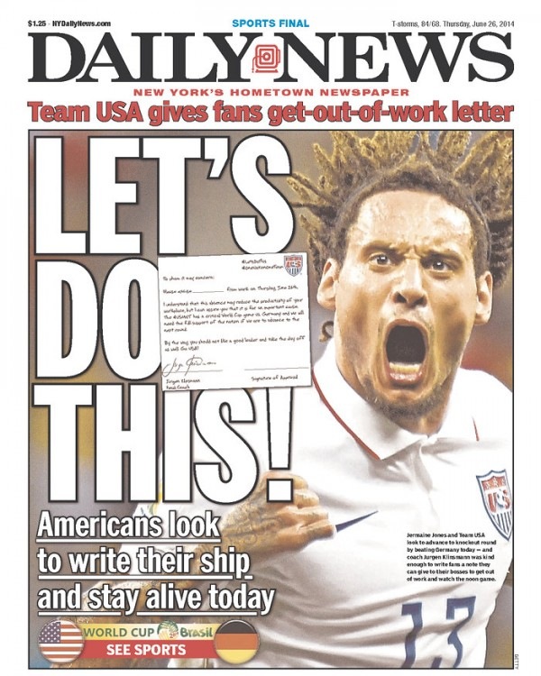NY DN 600x750 Newspaper Front Covers from USA And Germany Before World Cup Game [PHOTOS]