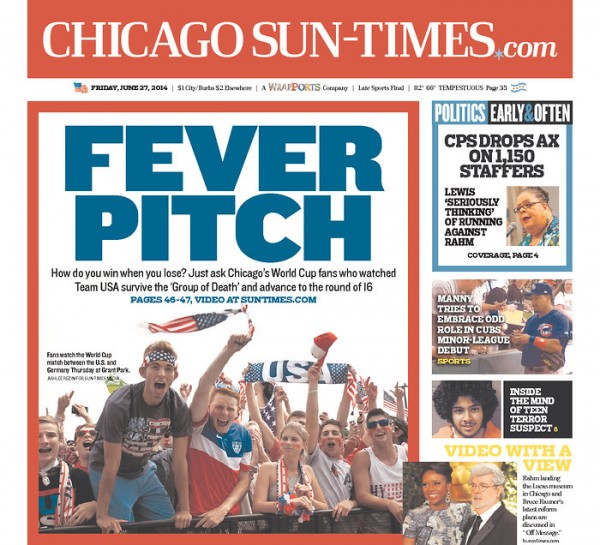 chicago sun times 600x545 Front Covers Of Newspapers After USA Advance In World Cup [PHOTOS]