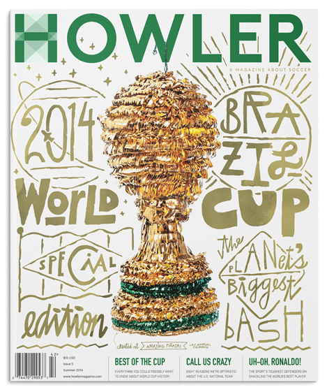 howler magazine world cup issue Howler Magazine and the New Wave of Soccer Journalism