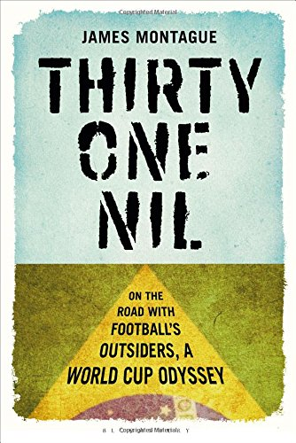 thirty one nil Thirty One Nil: A Book About The Ones We Won't See in Brazil: Book Review
