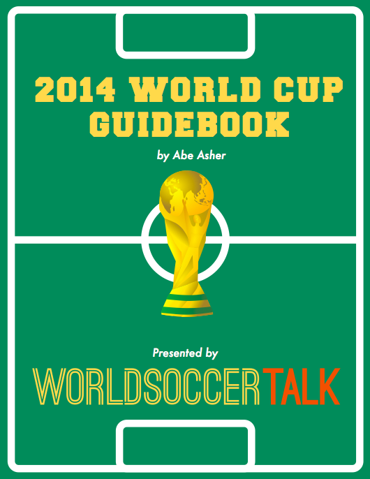 world cup guidebook Download the 2014 World Cup Guidebook: Schedule, Previews, Squads, Managers and More