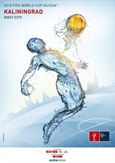 Kaliningrad world cup poster Russia Unveils Official Posters For World Cup 2018 Host Cities [PHOTOS]