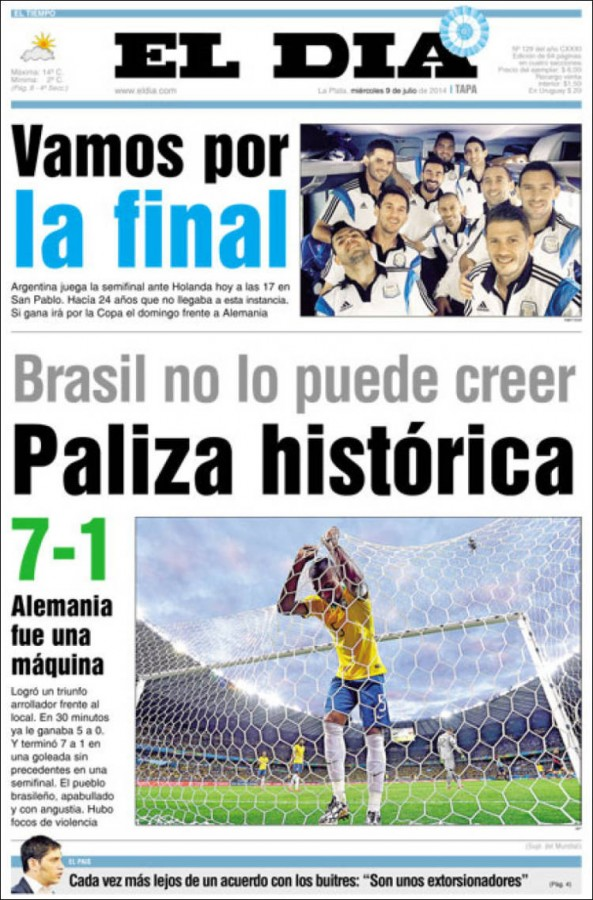 el dia 593x900 Front Covers of Newspapers From Argentina and Netherlands Ahead of World Cup Semifinal [PHOTOS]