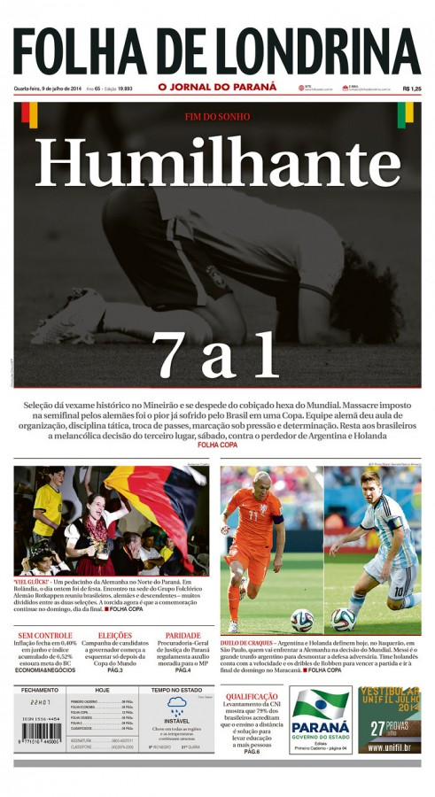 folha 491x900 Nation In Shock: Front Covers Of Brazil Newspapers After Defeat Against Germany [PHOTOS]