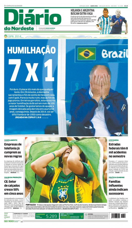 nordeste 524x900 Nation In Shock: Front Covers Of Brazil Newspapers After Defeat Against Germany [PHOTOS]