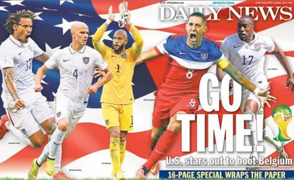 ny daily news 600x368 Front Covers of USA and Belgium Newspapers Ahead of World Cup Game [PHOTOS]