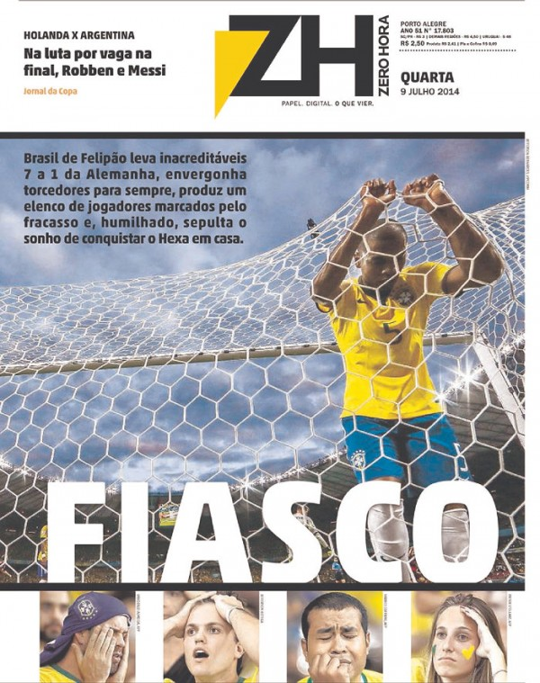 zh 600x759 Nation In Shock: Front Covers Of Brazil Newspapers After Defeat Against Germany [PHOTOS]