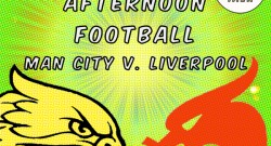 Monday Night (Afternoon) Football Manchester City versus Liverpool August 25