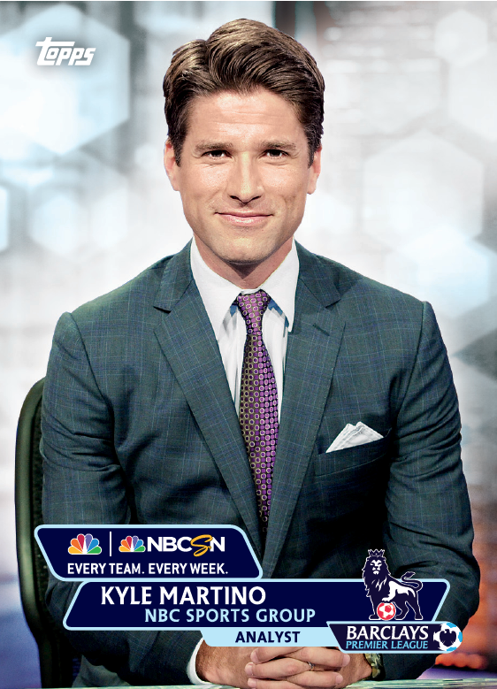 kyle martino trading card1 Topps Releases Limited Edition Cards Of NBCs Premier League Announcing Team [PHOTOS]