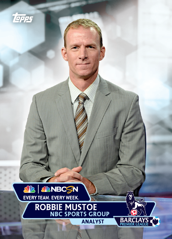 robbie mustoe trading card1 Topps Releases Limited Edition Cards Of NBCs Premier League Announcing Team [PHOTOS]