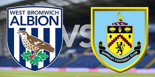 West Bromwich Albion vs Burnley: Starting Lineups, TV Times and Open Thread