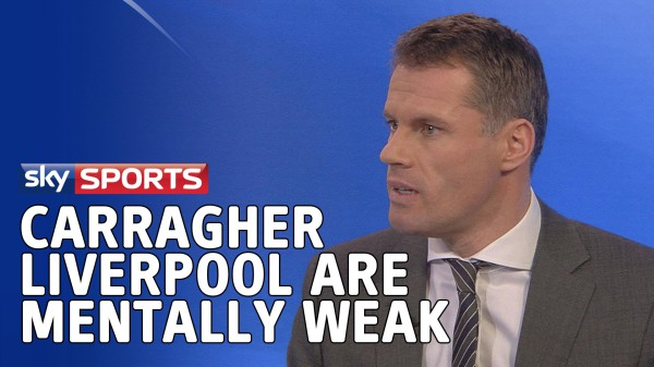 Watch Jamie Carragher Slam Liverpool As Mentally Weak [VIDEO]